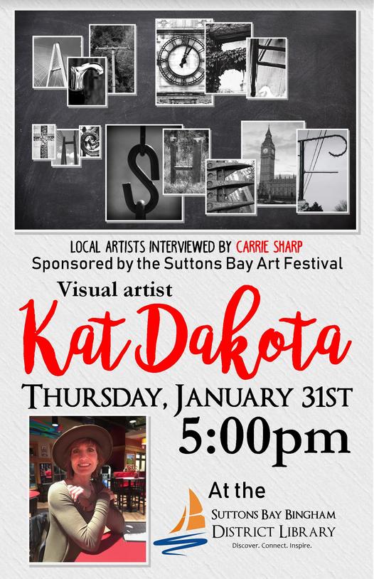 Suttons Bay Carrie Sharp interviews Kat Dakota January 31